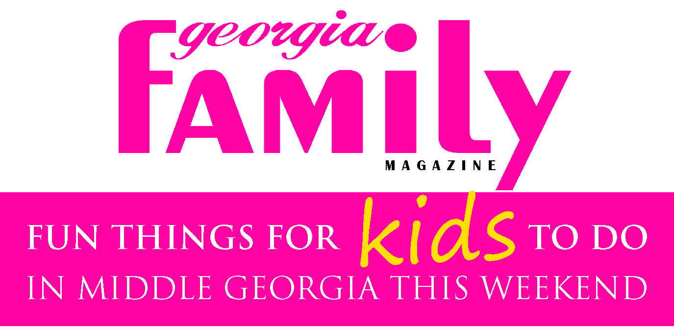 Things for Kids to Do This Weekend in Central Georgia, Macon, Warner Robins, Perry, Byron, Forsyth