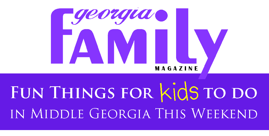 Things for Kids to Do This Weekend, Middle GA, Central GA, Macon, Warner Robins, Perry, Byron, Forsyth